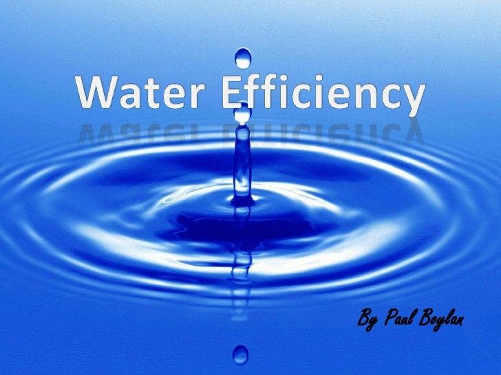 Water efficiency   paul boylan