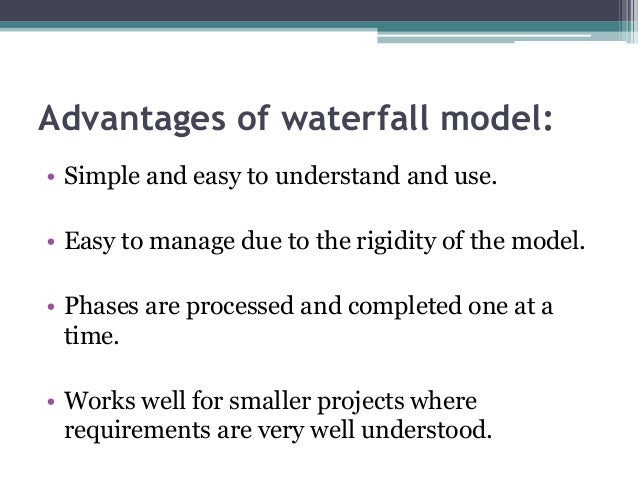 Waterfall model what is it its advantages disadvantages for Waterfall methodology definition
