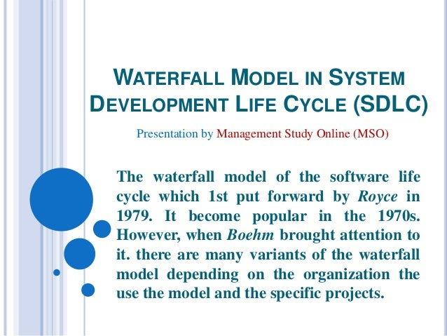 WATERFALL MODEL IN SYSTEM DEVELOPMENT LIFE CYCLE (SDLC) The waterfall model of the software life cycle which 1st put forwa...