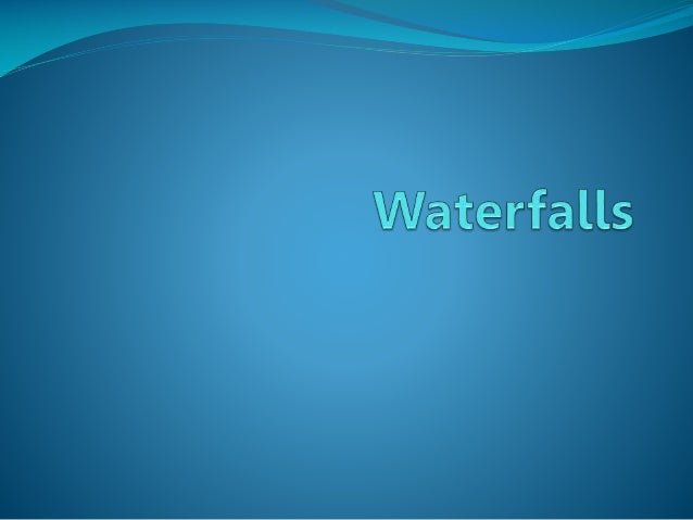 The Formation Of A Waterfall