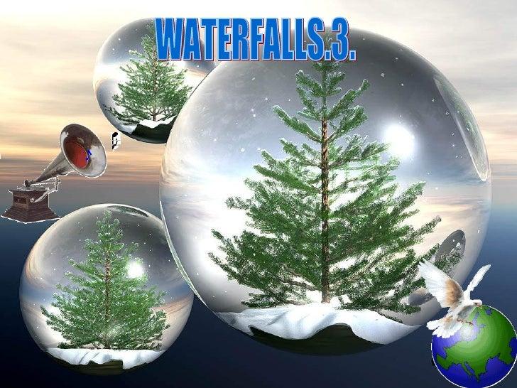 WATERFALLS.3.