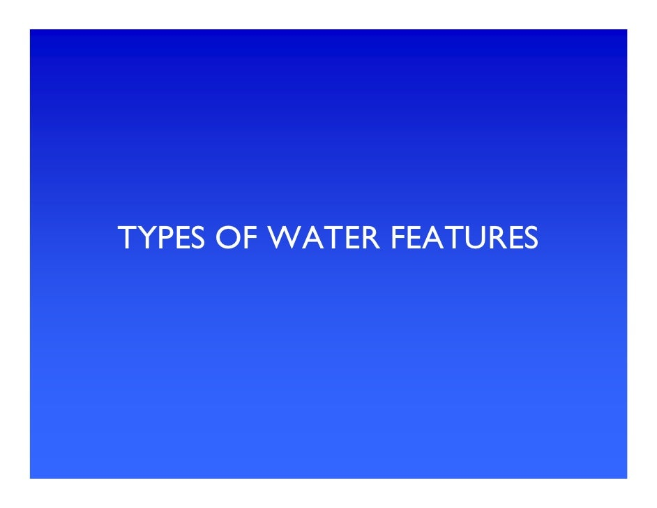 Water Feature Types
