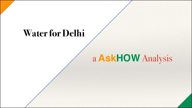 Water for Delhi !  a AskHOW Analysis