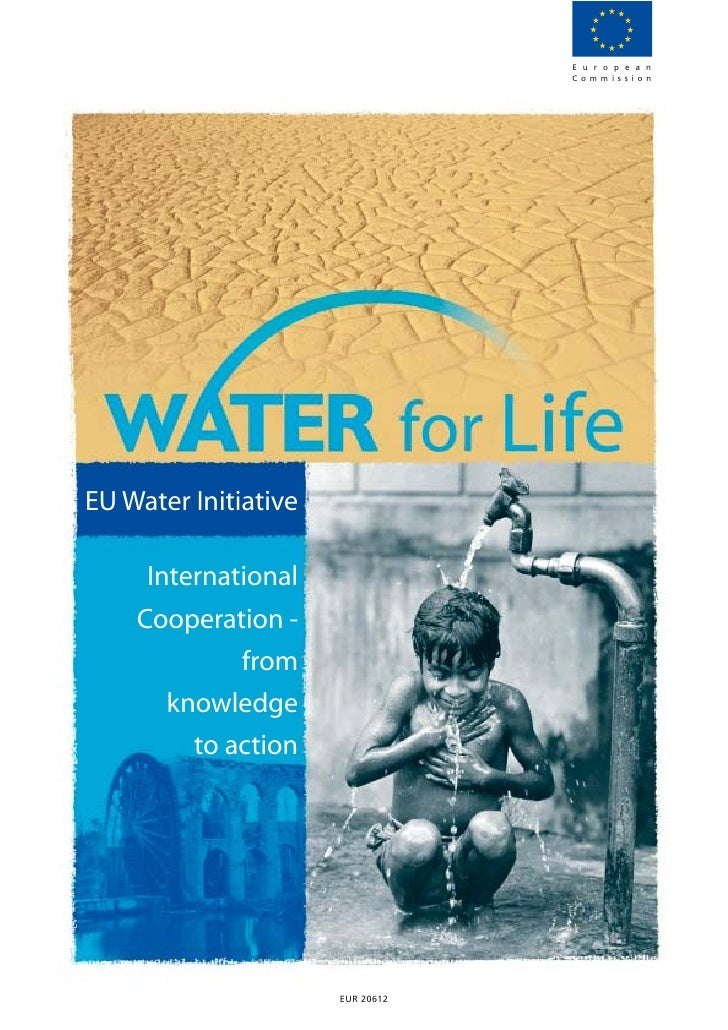 E u r o p e a n                                  C o m m i s s i o nEU Water Initiative     International    Cooperation -...