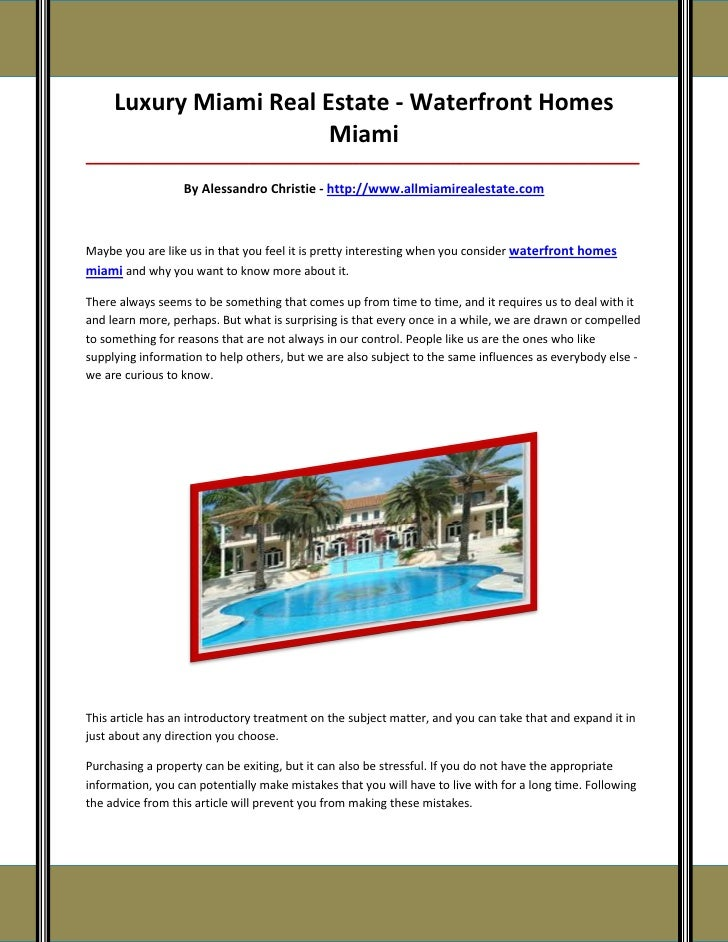 Luxury Miami Real Estate - Waterfront Homes                        Miami__________________________________________________...