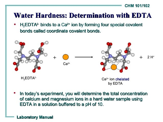 complex determination of water hardness Derivatives of alz have already been applied for the determination of aluminum, 5 of the hardness of water 6 and heavy metal ions7 using this reaction, the determination of the ca-alz complex for trace amounts of calcium has been carried out by b-correction spectrophotometry the presence of the cationic surfactant,.