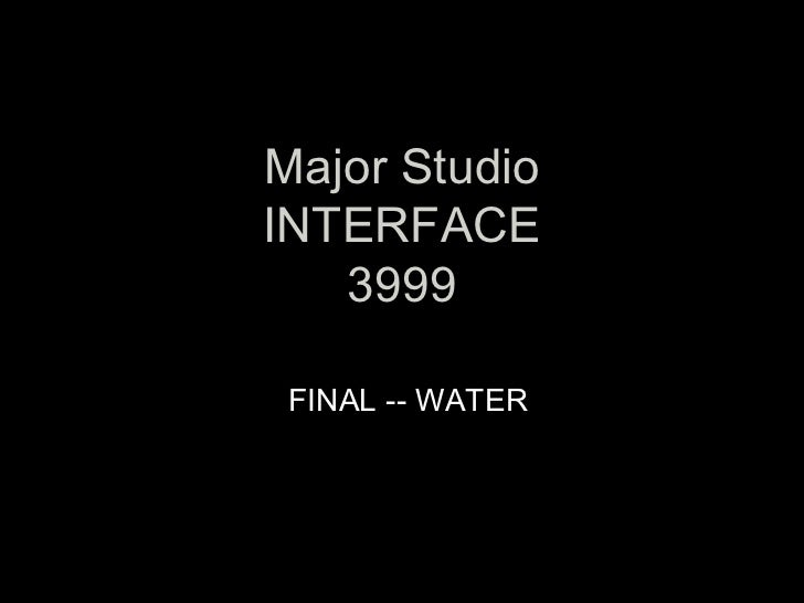 Water interface 3999