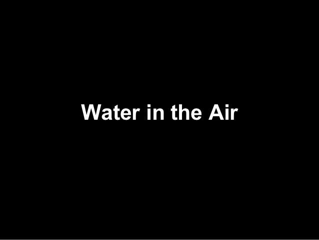 namesWater in the Air