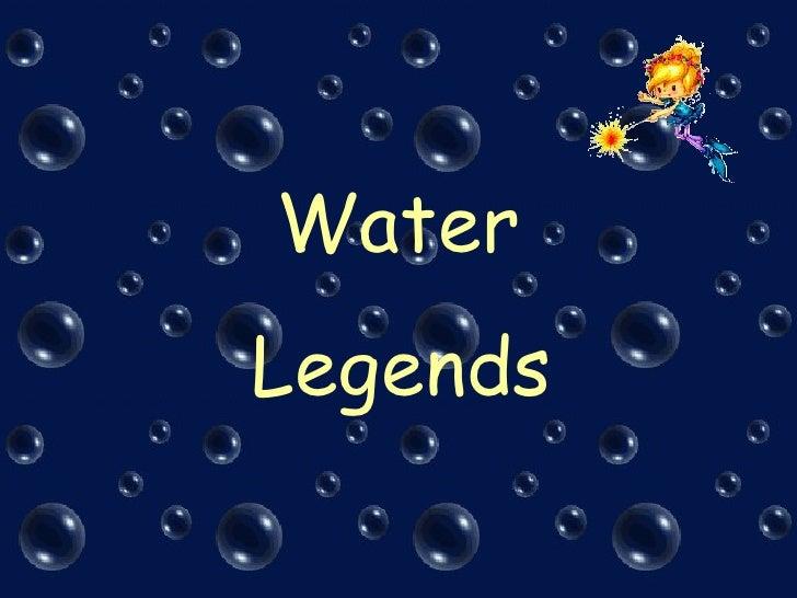 Water Legends
