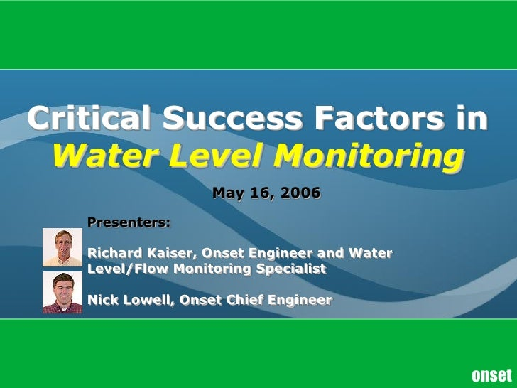 Critical Success Factors in Water Level Monitoring
