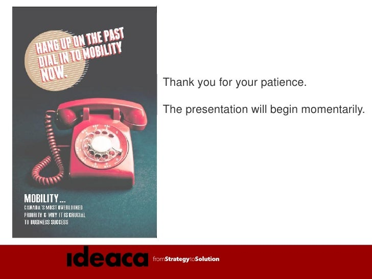 Waterloo Ideaca Mobility Presentation: May 2012