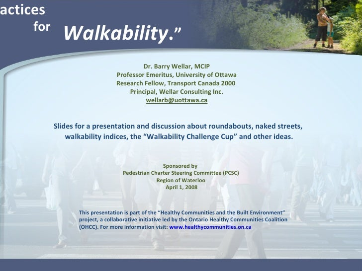 """"""" Best Practices  Walkability . """" Slides for a presentation and discussion about roundabouts, naked streets, walkability i..."""