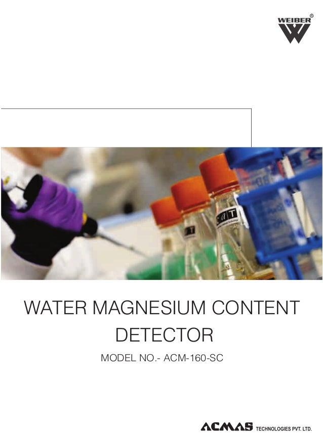 R  WATER MAGNESIUM CONTENT DETECTOR MODEL NO.- ACM-160-SC