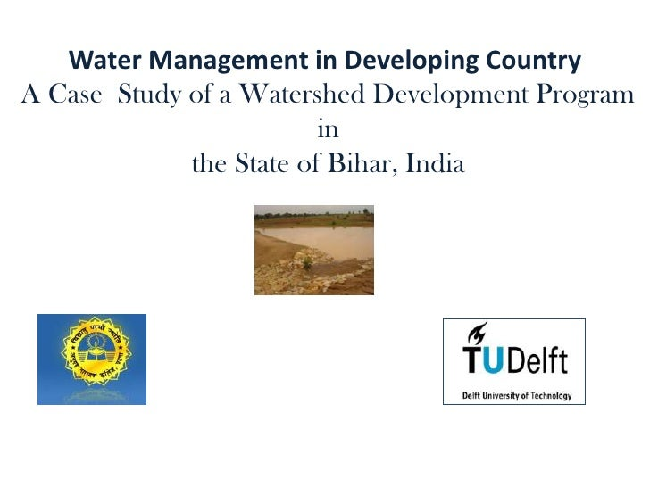 Water Management in Developing CountryA Case Study of a Watershed Development Program                         in          ...