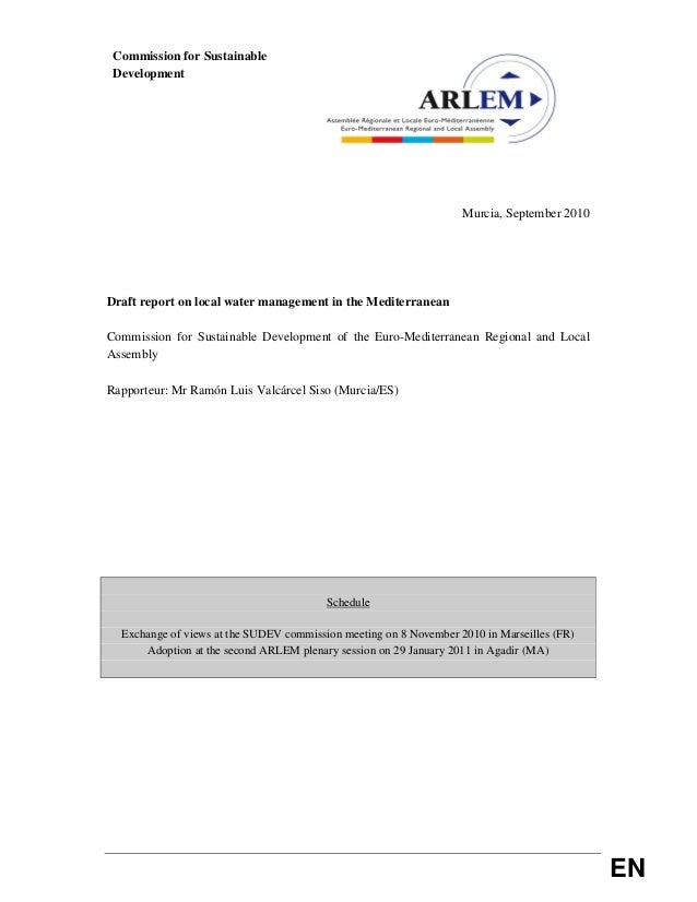 EN Commission for Sustainable Development Murcia, September 2010 Draft report on local water management in the Mediterrane...