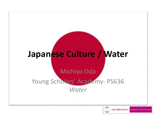 Japanese Culture / Water Michiyo Oda Young Scholars' Academy- PS636 Water