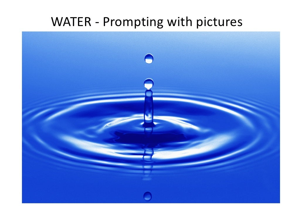 WATER ‐ Prompting with pictures