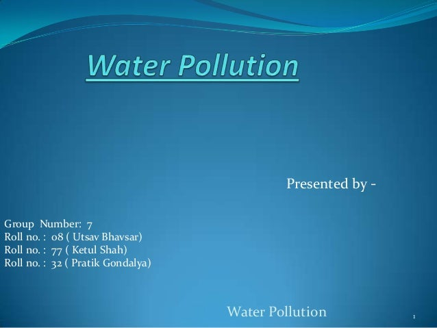 Waterpollution 110715131525-phpapp02