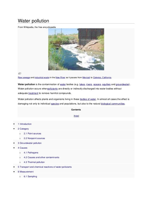Water pollution From Wikipedia, the free encyclopedia  Raw sewage and industrial waste in the New River as it passes from ...