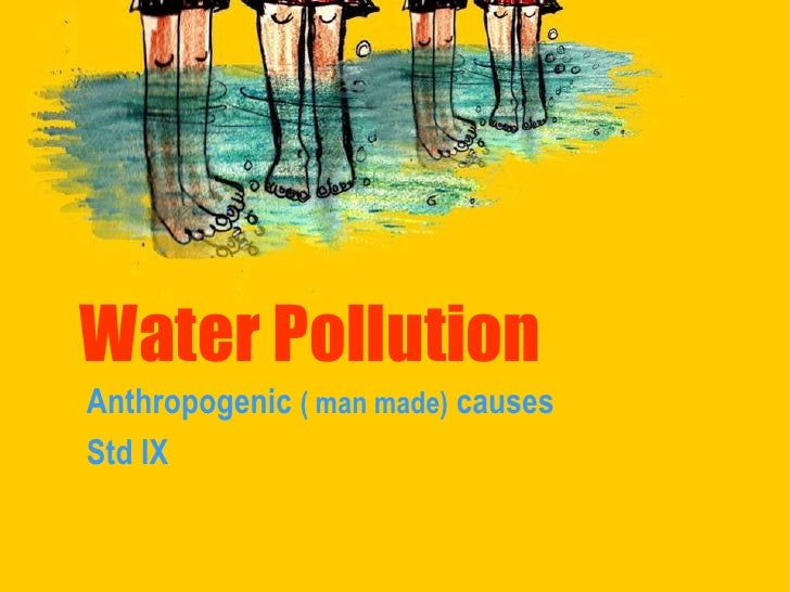 Water Pollution Anthropogenic Causes