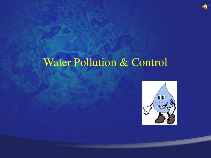 Waterpollutioncontrol 120327101425-phpapp01