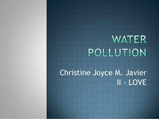 Christine Joyce M. Javier                II - LOVE