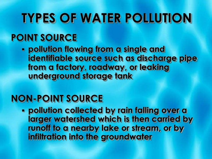 essay different types water pollution How to write environmental pollution essay may take the form of description of different types of pollution such resulted in pollution of air, water.