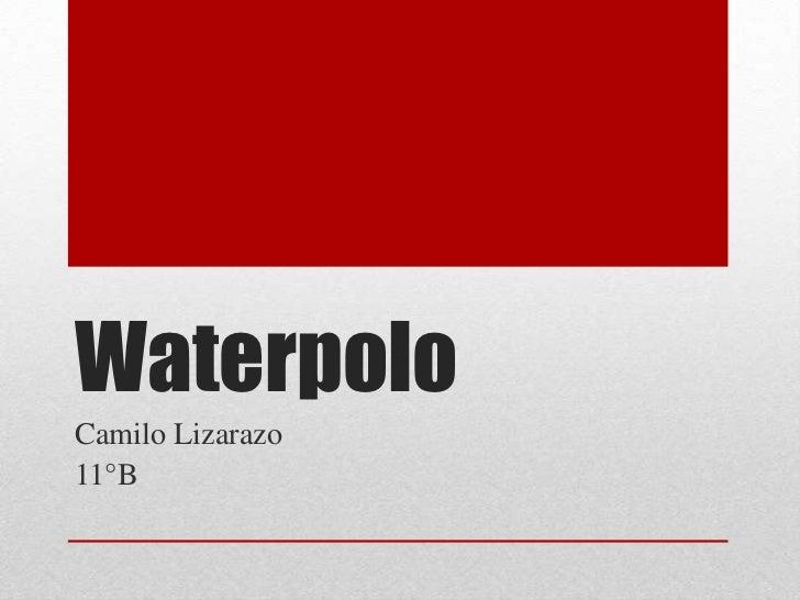 WaterpoloCamilo Lizarazo11°B