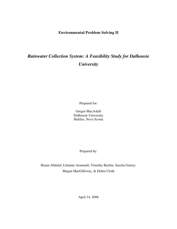 Environmental Problem Solving IIRainwater Collection System: A Feasibility Study for Dalhousie                            ...