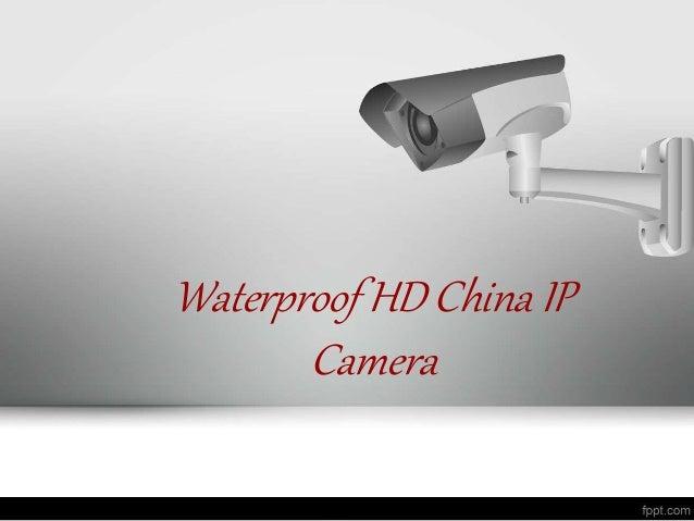 Waterproof hd china ip camera