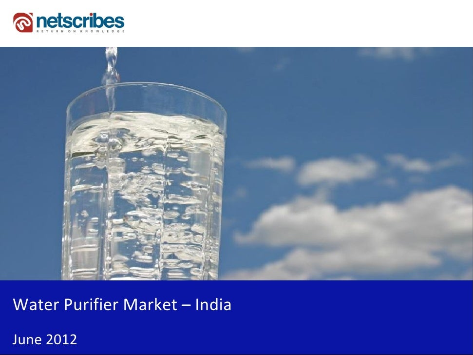 Market Research Report : Water purifier market in India 2012