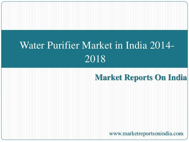 water purifier market in india 2014 2018 2014-2025 4 global water purifier market by channels of distribution  water purifier : india market value, 2014-2016, $million  2018 clay roof tile.