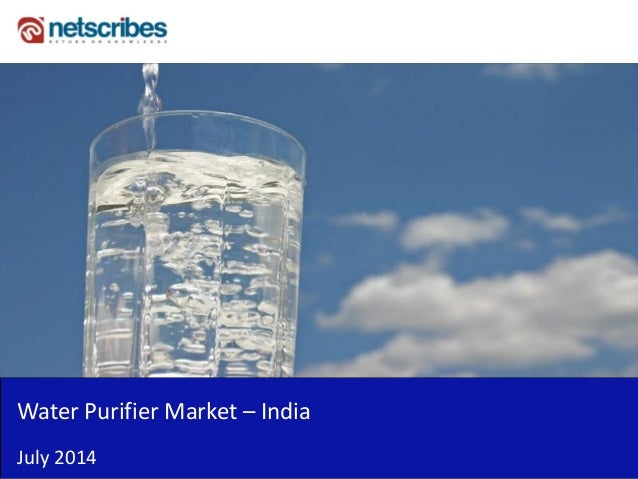 Insert Cover Image using Slide Master View Do not distort Water Purifier Market – India July 2014