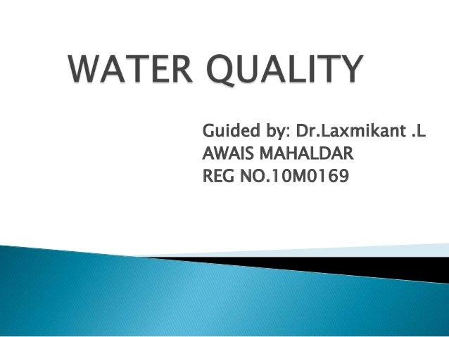 Guided by: Dr.Laxmikant .LAWAIS MAHALDARREG NO.10M0169