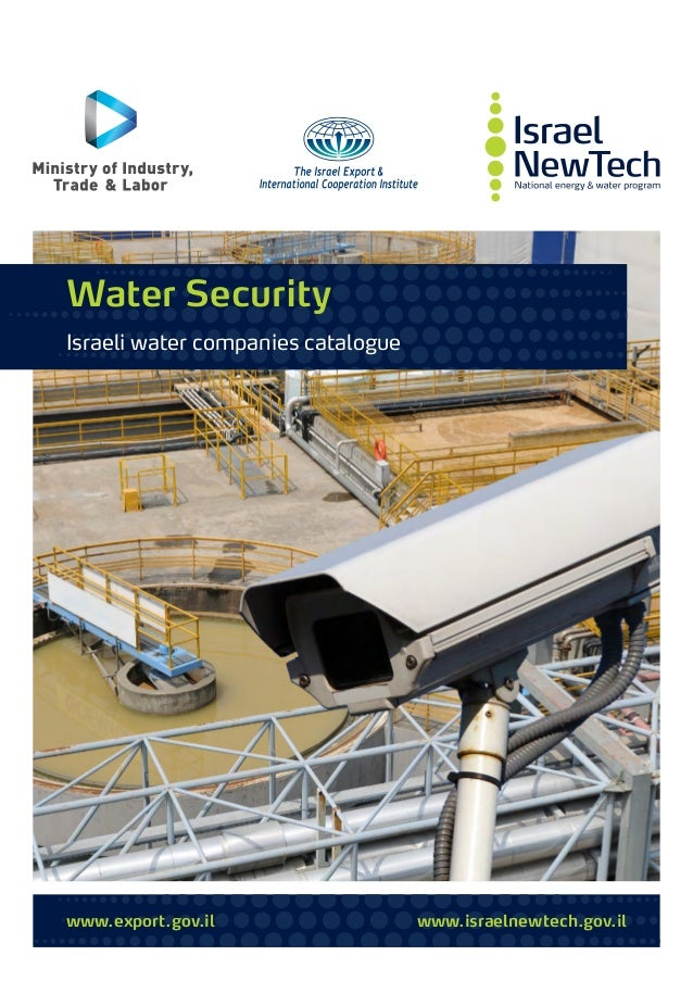 www.export.gov.il www.israelnewtech.gov.il Water Security Israeli water companies catalogue