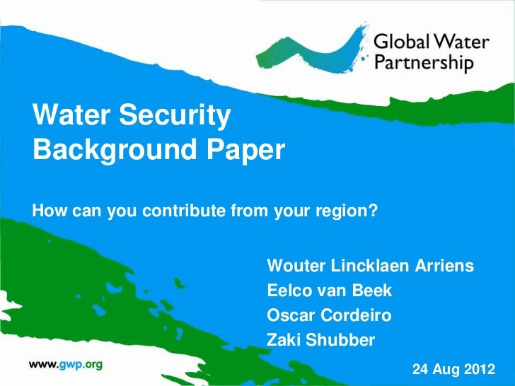 Water security background paper by GWP Technical Committee Members