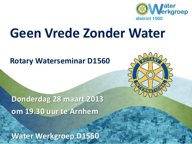 Waterseminar D1560 28-3-2013 te Arnhem