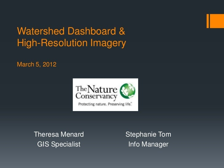 Hawaii Pacific GIS Conference 2012: Internet GIS - Watershed Dashboard