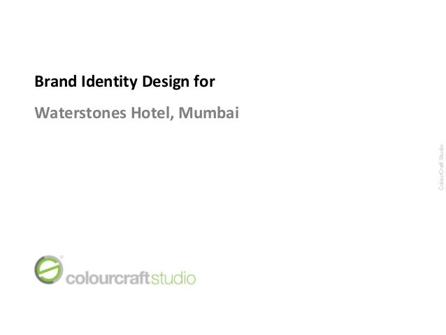 Brand Identity Design forWaterstones Hotel, Mumbai                            ColourCraft Studio