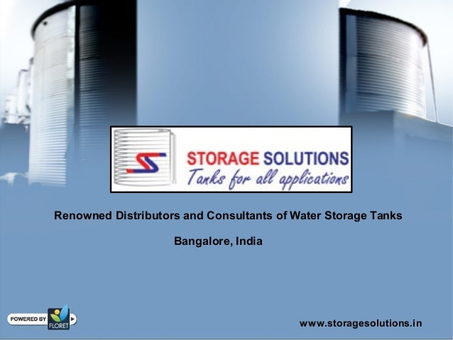 www.storagesolutions.in Renowned Distributors and Consultants of Water Storage Tanks Bangalore, India