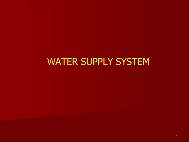1WATER SUPPLY SYSTEM