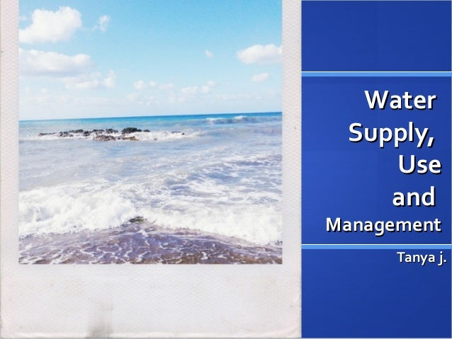 Water supply, use, and management lecture ppt_ch21