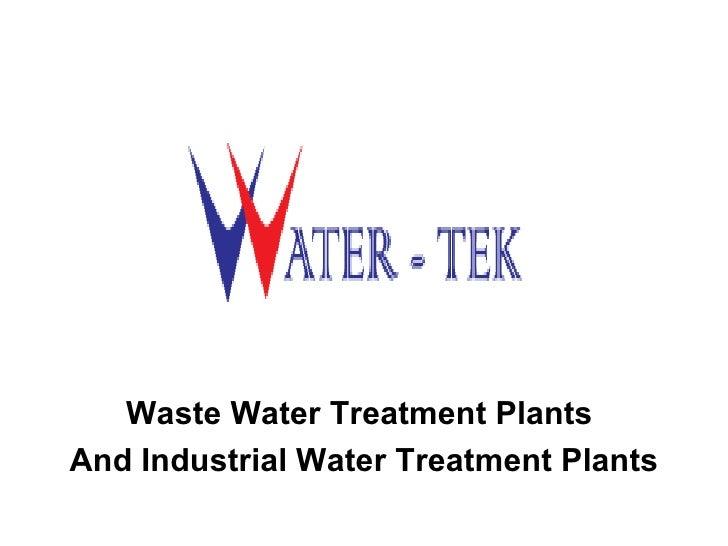 Waste Water Treatment PlantsAnd Industrial Water Treatment Plants
