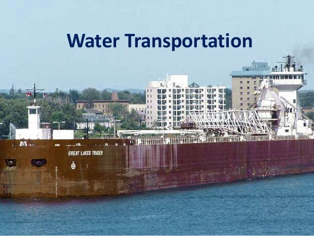 Water transportation