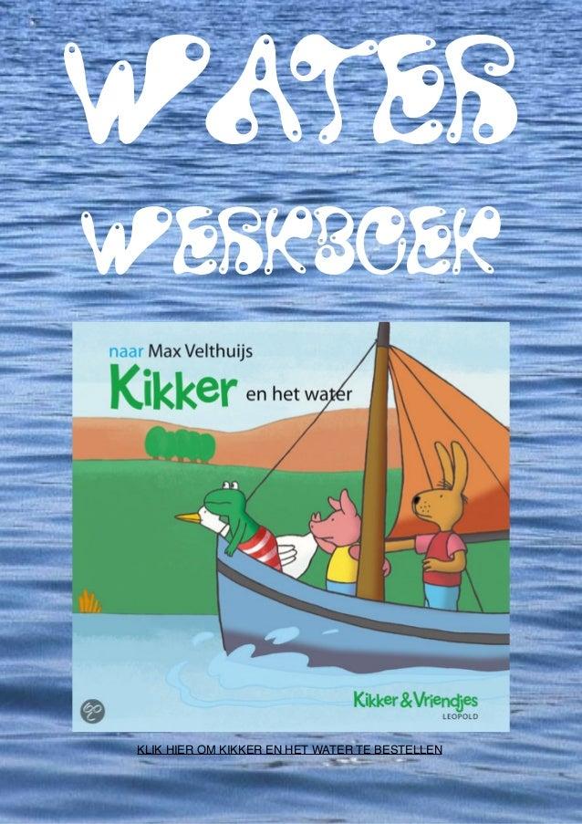 Water werkboek met werkbladen, liedjes, woordzoekers, rebus, verhalen, gedichten, doolhoven en prentenSchoolgoochelaar en ...