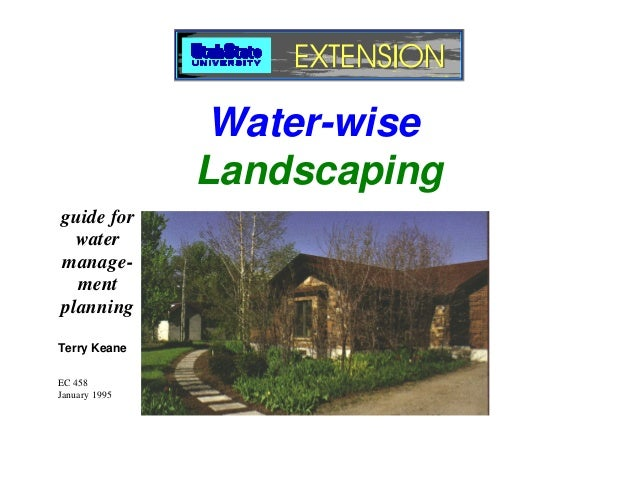 Water-Wise Landscaping guide for water management planning - Utah State University