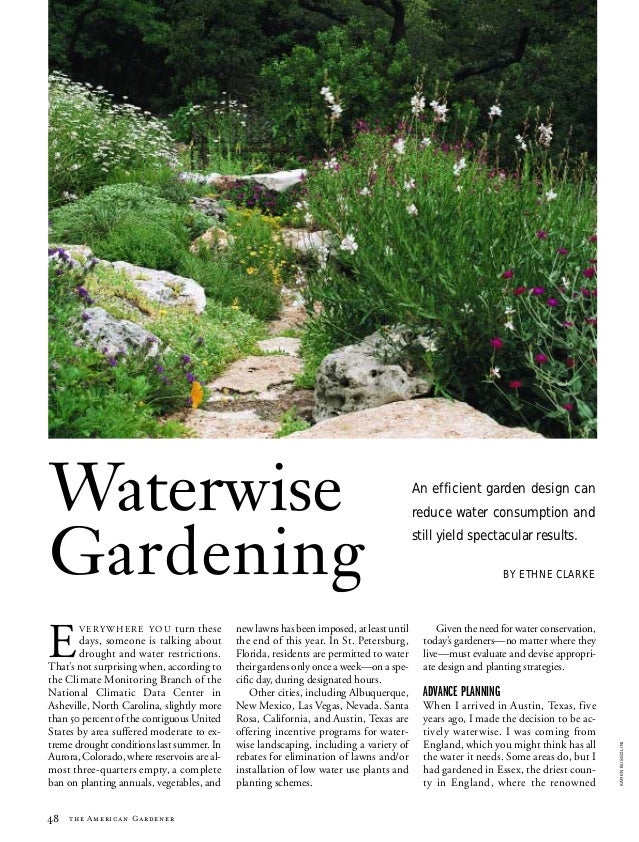 Waterwise Gardening: An Efficient Garden Design Can Reduce Water Consumption and Still Yield Spectacular Results