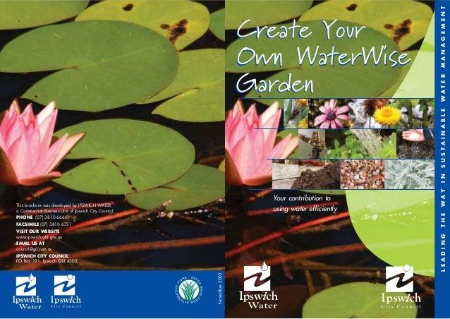 Create Your Own Waterwise Garden - Ipswich, Australia