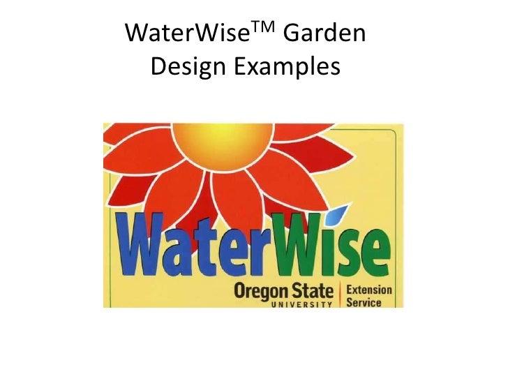 WaterWiseTM GardenDesign Examples<br />