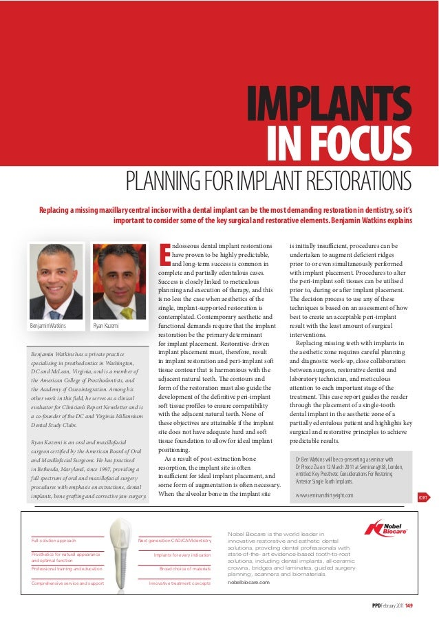IMPLANTS IN FOCUS  PLANNING FOR IMPLANT RESTORATIONS Replacing a missing maxillary central incisor with a dental implant c...